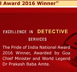 our services are Detective services in India - India - Mumbai, Delhi, Pune